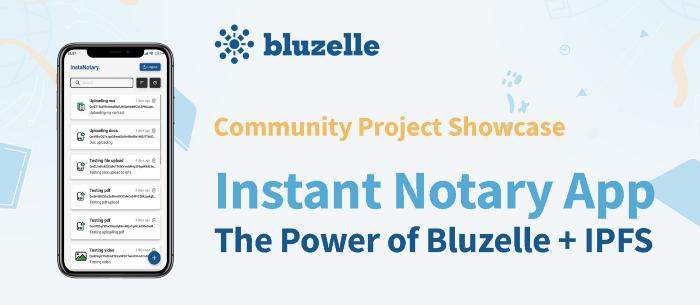 Bluzelle анонсировал нотариальное приложение, сочетающее плюсы IPFS и Bluzelle