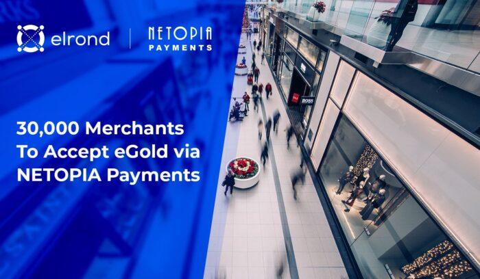 Elrond: 30 000 продавцов будут принимать прямые платежи в EGLD через систему платежей NETOPIA