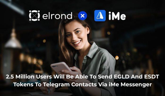 Elrond Network объявил о сотрудничестве с iMe
